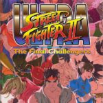 Ultra Street Fighter II - The Final Challengers : Nouveau jeu de combat pour la Nintendo Switch