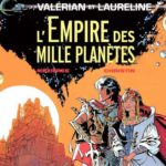 Valérian : Les bandes dessinées cultes de science-fiction