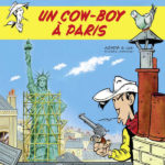 Un cow-boy à Paris : Grand voyage pour Lucky Luke