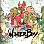 Wonder Boy : The Dragon's trap, de retour sur PS4 et Switch