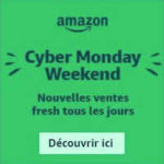 Cyber Monday Week-end  : Le plein de promos