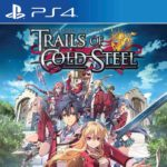 The Legends of Heroes : Trails of Cold Steel, sur PS4