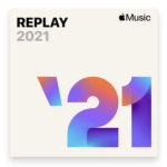 Profiter de sa playlist Replay 2021 sur Apple Music (tuto)